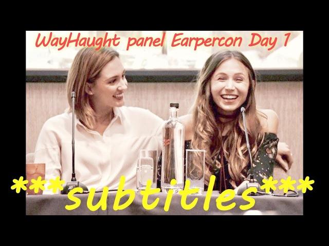 WayHaught Panel EarperConUK 2017 Day1 ** English subtitles **