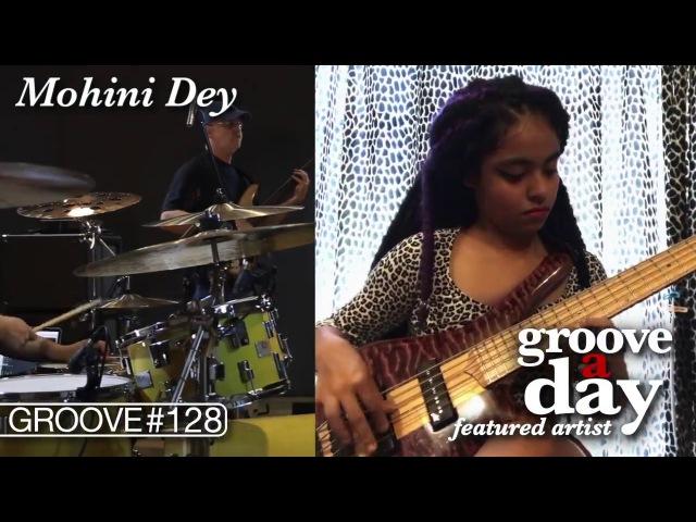 Mohini Dey, Groove a Day - Gary Willis/Gergo Borlai