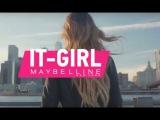 Надя Дорофеева ➥ IT-Girl Maybelline NY   Год сотрудничества