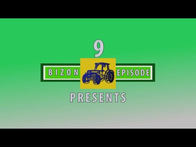 Трактор Бизон 9 серия / Tractor Bizon 9 th episode