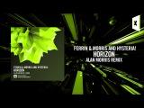 Ferrin &amp Morris and Hysteria! - Horizon (Alan Morris Remix) FULL (Amsterdam Trance)