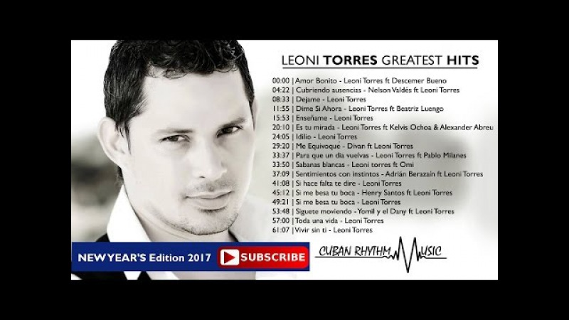 LEONI TORRES Greatest Hits NEW YEAR'S Edition 2017
