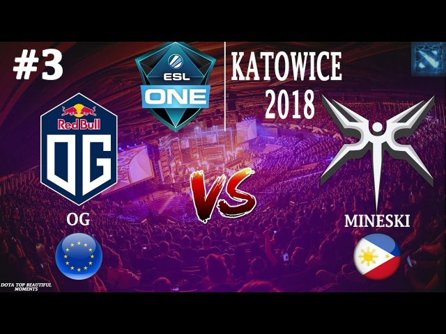[RU3] OG vs Mineski (BO3) | ESL One Katowice 2018 | LAN DAY 2 | Group A | 21.02.2018