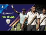 FIFA 18 - FUT ICONS PS4 Trailer   E3 2017