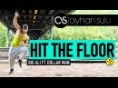 HIT THE FLOOR - Big Ali ft. Dollar Man by A. SULU (Zumba - Hip Hop/ DANCEHALL)