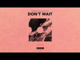 Tommy Trash &amp D.O.D - Don't Wait