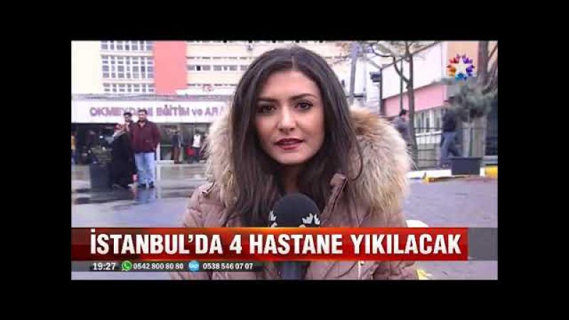 İstanbulda yıkılacak olan hastanelerin yerine ne yapılacak