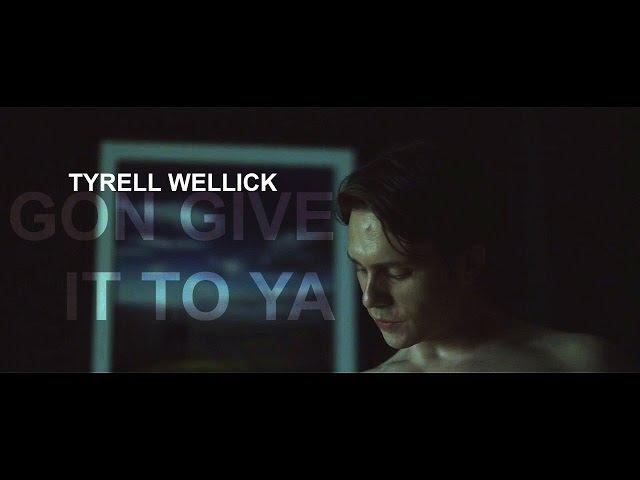 Gon Give It To Ya Tyrell Wellick