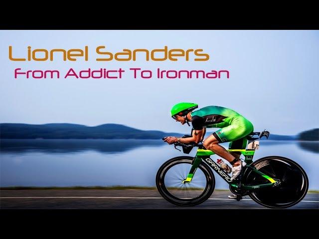 Lionel Sanders - From Addict To Ironman Triathlon Motivation 2017