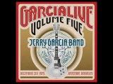 Jerry Garcia Band Garcia Live Volume 5