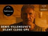 Denis Villeneuve's Silent Close-Ups