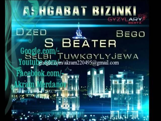 S beater Selbi Bego Dzed Ashgabat bizinki