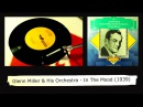 ► Vintage Jazz - Swing: Glenn Miller His Orchestra - In The Mood (HQ 1939) [7 -45rpm]