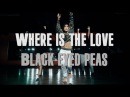 Where is the love | Black Eyed Peas | Brinn Nicole Choreography