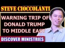 Steve Cioccolanti November 24 2017 ★ WARNING TRIP OF DONALD TRUMP TO MIDDLE EAST