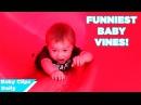 Funniest Baby Vines