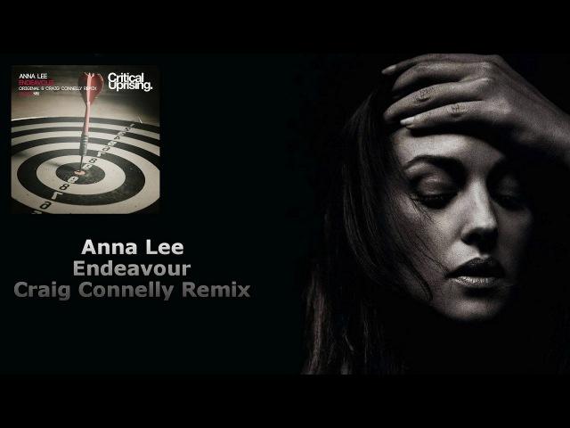 Anna Lee - Endeavour (Craig Connelly Remix) [Critical Uprising]