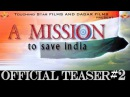 A MISSION TO SAVE INDIA|OFFICIAL TEASER 2|SHIVDEV SINGH PAL|PARVEEN DAGAR|GAJAN CHAUDHARY|ARJUN|TSF