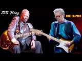 B B king , Eric Clapton Greatest Hits (Full Album 2018) - Best Classic Blues Songs Of All Time