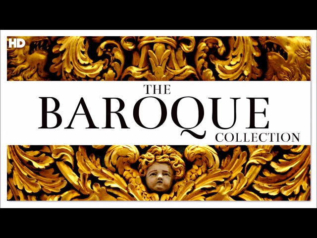 10 HOURS   The Baroque Collection   Classical Music   Bach Vivaldi Handel Albinoni Purcell