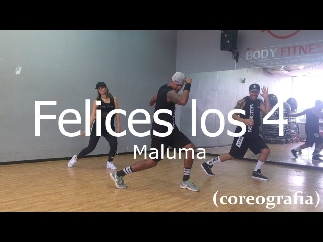 Maluma - Felices los 4 - Coreografia Free Dance boradançar