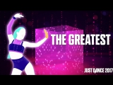 Just Dance 2017 - The Greatest by Sia