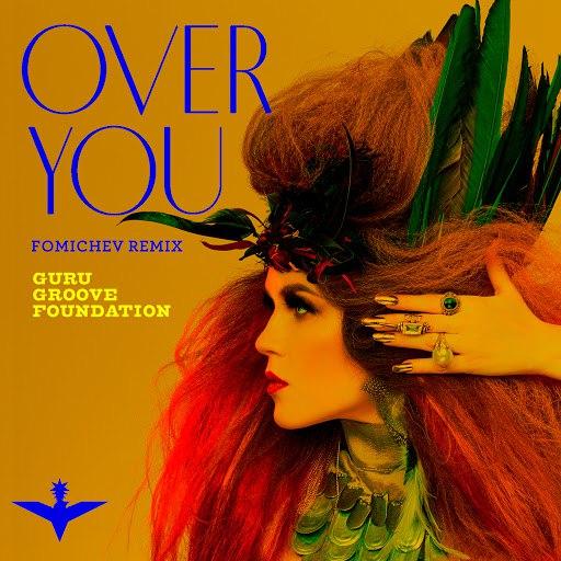 Guru Groove Foundation альбом Over You (Fomichev Remix)