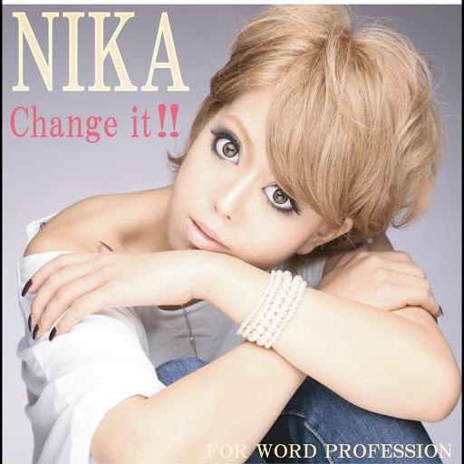 Nika альбом Change it!!