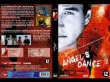Танец Ангела  Angels Dance (1999)