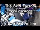 The Skid Factory 1UZ турбо в Ford Fairlane - Серия 7 BMIRussian