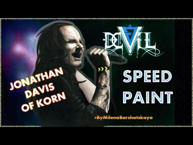 SPEEDPAINT - Jonathan Davis by Milena Barshatskaya