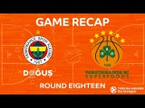 Highlights: Fenerbahce Dogus Istanbul - Panathinaikos Superfoods Athens