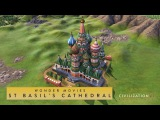 Civilization VI Rise and Fall - St. Basil's Cathedral (Wonder Movies)