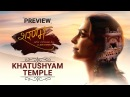 Khatushyam Temple Sharanam Safar Vishwaas Ka with Juhi Chawla Episode 11 Preview