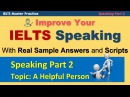 IELTS Speaking Part 2 Practice Techniques and Model Answer - Helpful Person