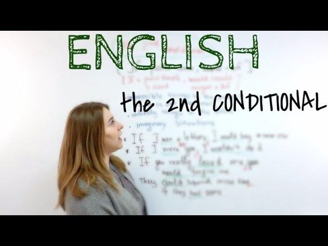 CONDITIONALS II. Второе условное в английском. The 2nd conditional