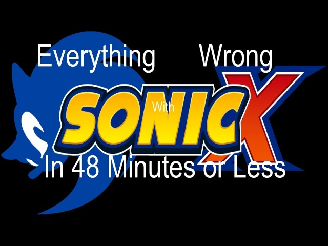 Everything wrong with Sonic X in 48 Minutes or Less (Episodes 11-20)