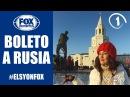 Fox Deportes con Elsy l Programa Boleto a Rusia l serie primera