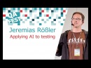 Jeremias Rößler Applying AI to testing