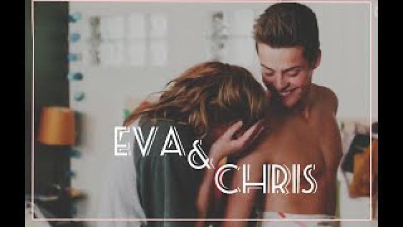 EvaChris|Ева и Крис|Skam|Fan Video|Фан Видео