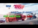 Тест Need For Speed Payback - I5 4460 , GTX 1060 6GB , RAM 8