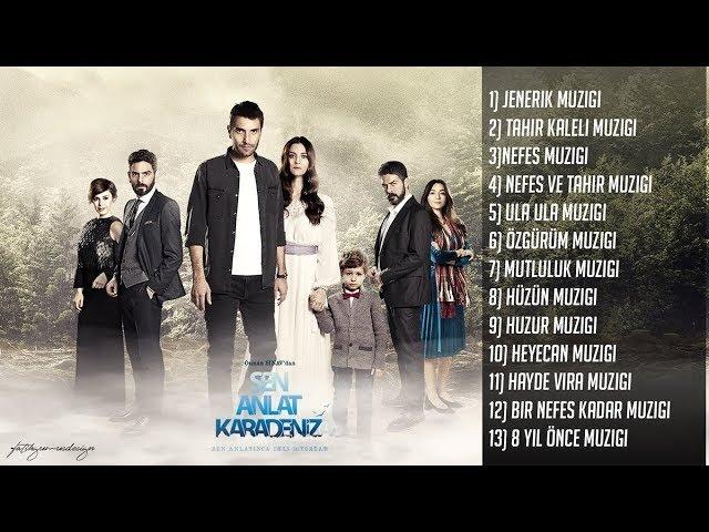 Sen Anlat Karadeniz Müzikleri - Albüm (Tüm Müzikler)