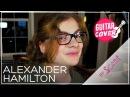 13 year old Girl Raps Hamilton !! - Alexander Hamilton (Cover by Sophie Pecora) 💑