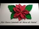 Flor para Caminho de Mesa de Natal