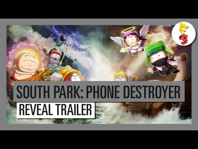 [ENG Sub] South Park: Phone Destroyer - E3 2017 Official Reveal Trailer - Ubisoft SEA