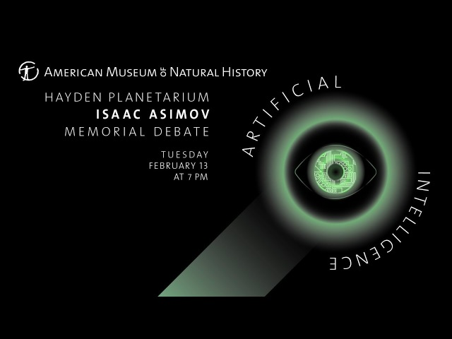 2018 Isaac Asimov Memorial Debate Artificial Intelligence