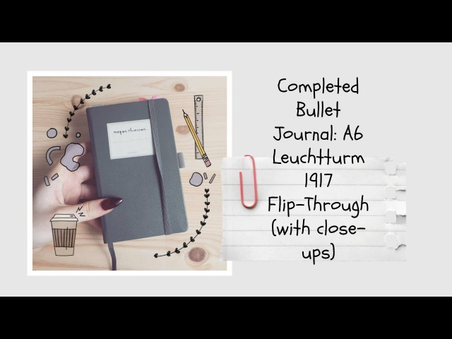 Completed Bullet Journal Flip Through A6 Leuchtturm1917 3