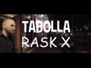TABOLA [ RASK X ]