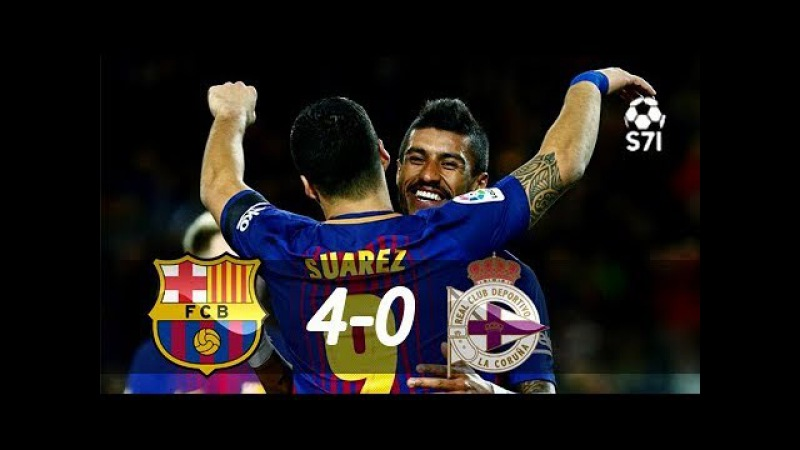 Barcelona 4 x 0 Deportivo La Coruna - Melhores Momentos (COMPLETO) Campeonato Espanhol 17/12/2017