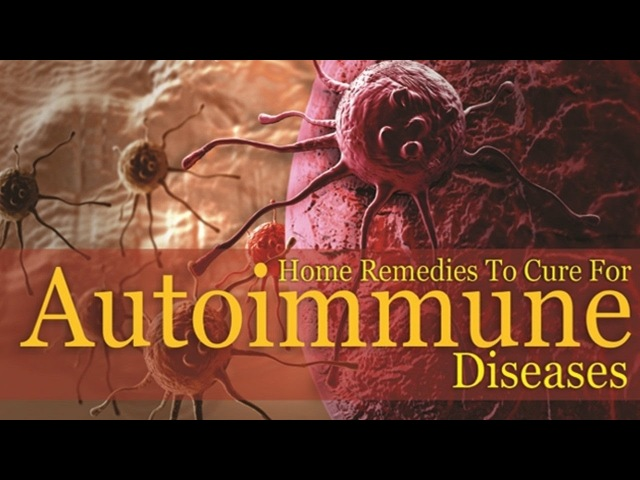 5 Home Remedies for Autoimmune Diseases.